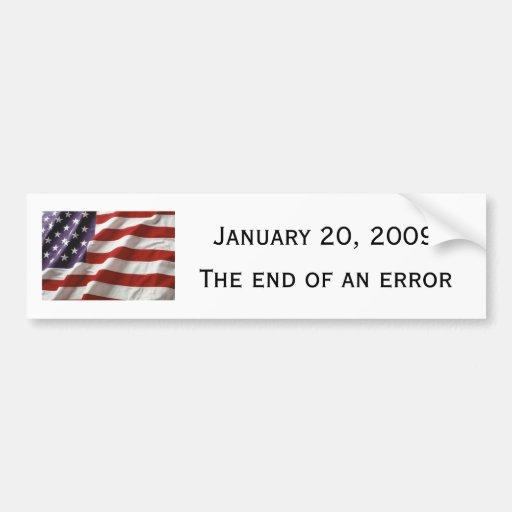 January 20, 2009, The End of an Error Bumper Sticker