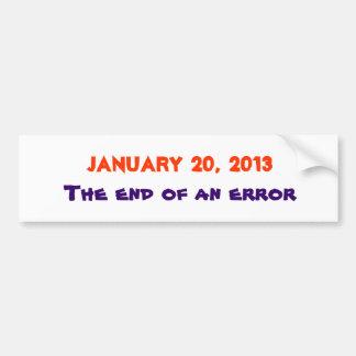 January 20, 2013, The end of an error Bumper Sticker