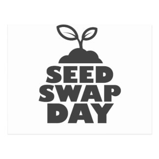 January 28th - Seed Swap Day - Appreciation Day Postcard