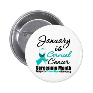 January is Cervical Cancer Screening Month 2 Inch Round Button