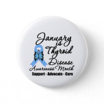 January is Thyroid Disease Awareness Month Button