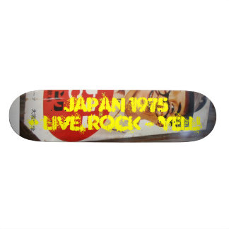 JAPAN 1975- LIVE, ROCK & YELL! SKATE DECK