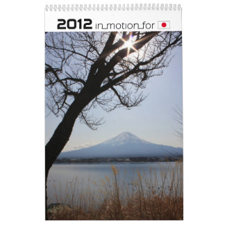Japan in pictures 2012 (InMotionForJapan-series) Wall Calendars
