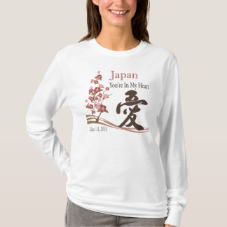 Japan Is In My Heart 2 Japan Earthquake Relief T T-Shirt