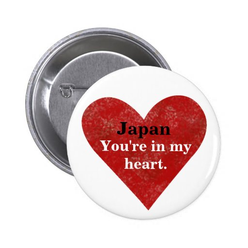 Japan Is In My Heart Desgin Earthquake Relief Btn Pins