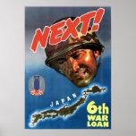 Japan Next! 6th War Loan -- WW2 Poster