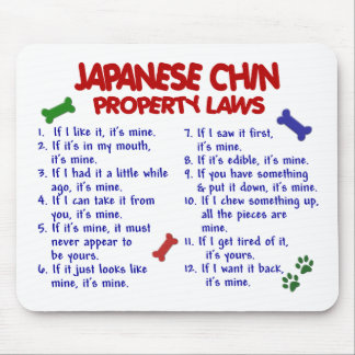 JAPANESE CHIN Property Laws 2 Mouse Pad