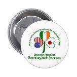 Japanese Honorary Irish Pinback Button