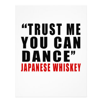 JAPANESE WHISKEY TRUST ME YOU CAN DANCE LETTERHEAD
