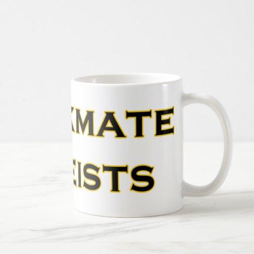 Jaque mate, ateos taza de café