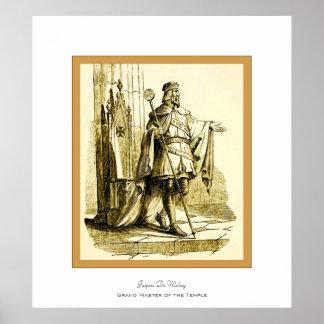 Jaques De Molay ~ Knights Templar Poster