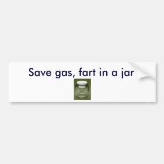 jar, Save gas, fart in a jar Bumper Sticker