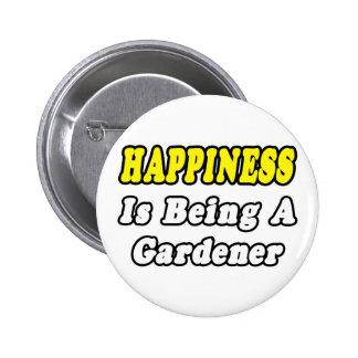 Jardinero de la felicidad… pin redondo 5 cm