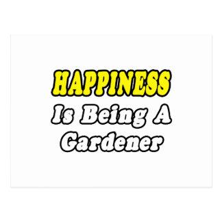 Jardinero de la felicidad… postal