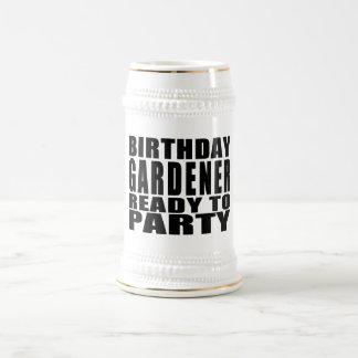 Jardineros: Jardinero del cumpleaños listo para ir Jarra De Cerveza