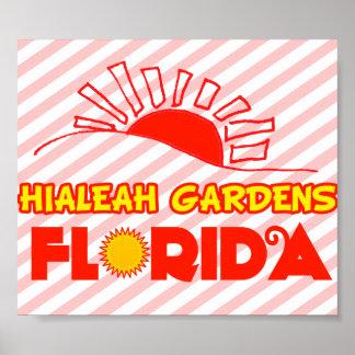 Jardines de Hialeah, la Florida Posters