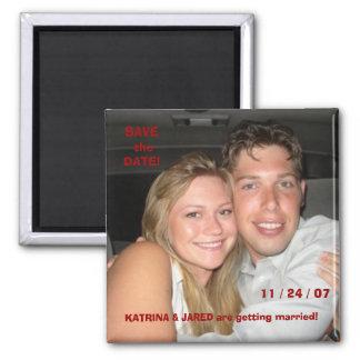 Jared-Katrina, SAVE theDATE!, 11 / 24 / 07, KAT... Magnet