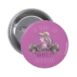 Jasmine - Be Ready For Happily Ever After Pinback Button