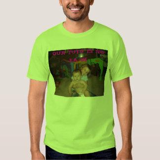 Jasmine's camera 012, OUR TUTU IS NO KA OI T Shirts