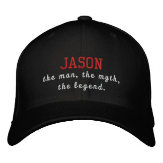 Jason the man, the myth, the legend embroidered baseball hat