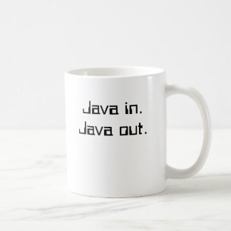 Java in.Java out. Classic White Coffee Mug