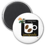JavaPodz Frig Magnet - Caramel Pecan