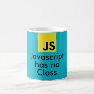Javascript has no class. coffee mug