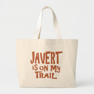 Javert is on my Trail Large Tote Bag