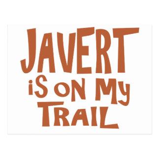 Javert is on my Trail Postcard