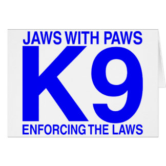Jaws with Paws enforcing the Laws Card
