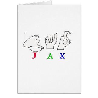 JAX NAME SIGN ASL FINGERSPELLED CARD