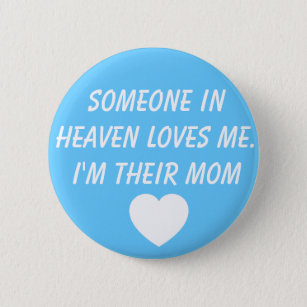 Jaxon Alexander Kelley Grieving Mother Button