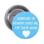 Jaxon Alexander Kelley Grieving Mother Button