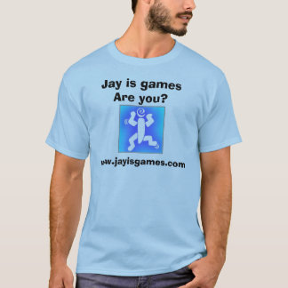 Jay is games        Are you?, www.jayisgames.com T-Shirt