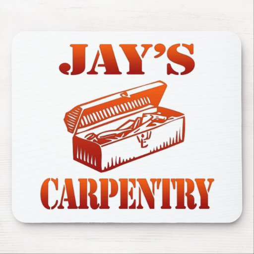 Jay's Carpentry Mouse Pads