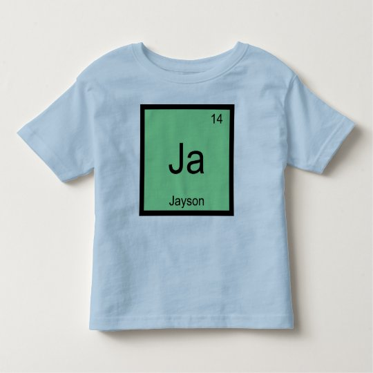 Jayson  Name Chemistry Element Periodic Table Toddler T-shirt