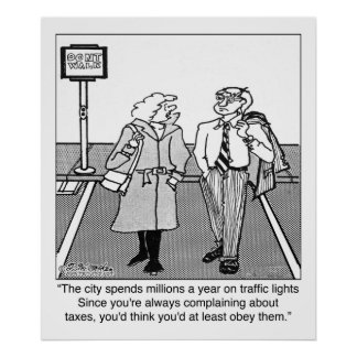 Jaywalking & Taxes Poster