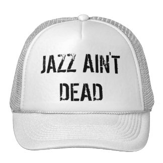 JAZZ AIN'T DEAD Basic Baseball Cap Trucker Hat
