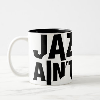 JAZZ AIN'T DEAD Wrap-Around Mug