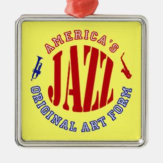 Jazz, America's Original Art Form Square Metal Christmas Ornament