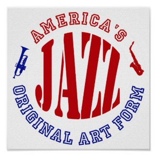 Jazz, America's Original Art Form Print