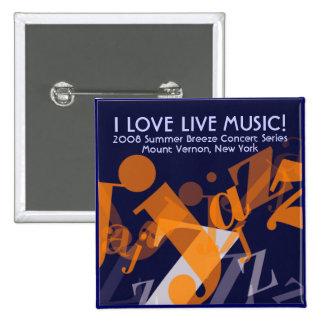 Jazz button, I LOVE LIVE MUSIC!