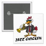 Jazz Chicken Button