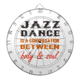 Jazz dance is a conversation between body & soul dartboards