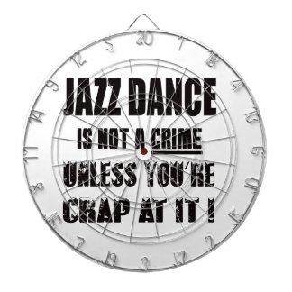 Jazz dance is not a crime dartboard