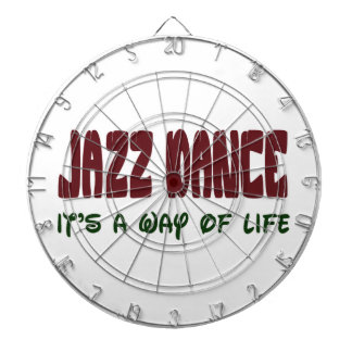 Jazz dance It's a way of life Dart Boards