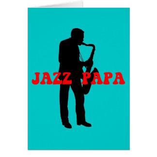Jazz de la papá del jazz felicitación