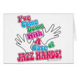 Jazz Hands! Greeting Cards