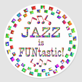 Jazz is FUNtastic Round Stickers