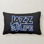 JAZZ IS LIFE custom throw pillow